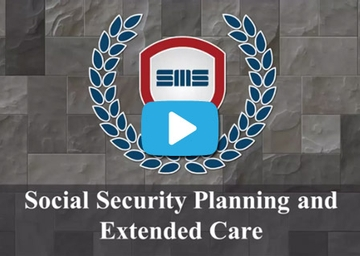 Social Security Planning and Extended Care - Advanced Sales Forum